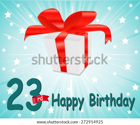 23 year Happy Birthday Card with gift and colorful background in vector EPS10 - stock vector