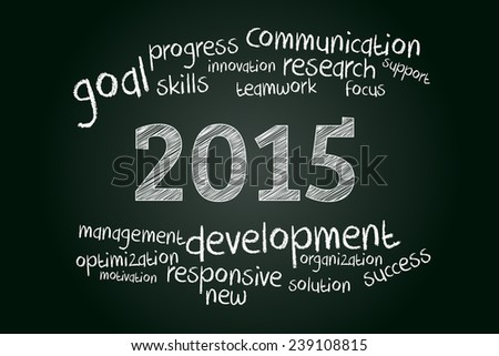 2015 - year of development and innovation. Business concept on blackboard. - stock vector