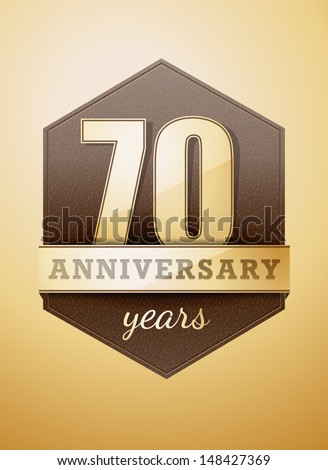 70 years anniversary birthday card - stock vector
