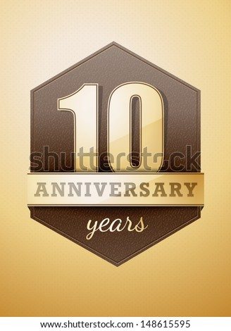 10 years anniversary card - stock vector