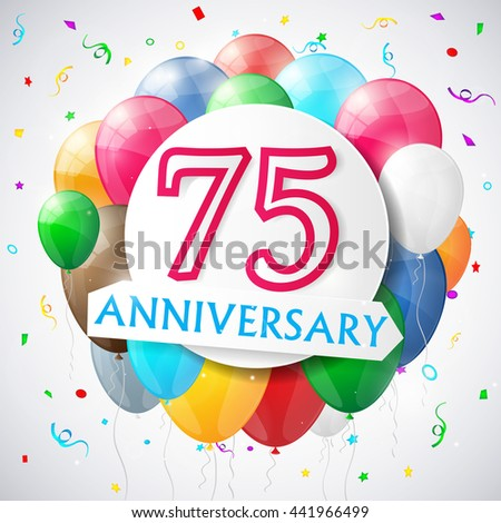 75 years anniversary celebration background with balloons. Vector illustration. - stock vector