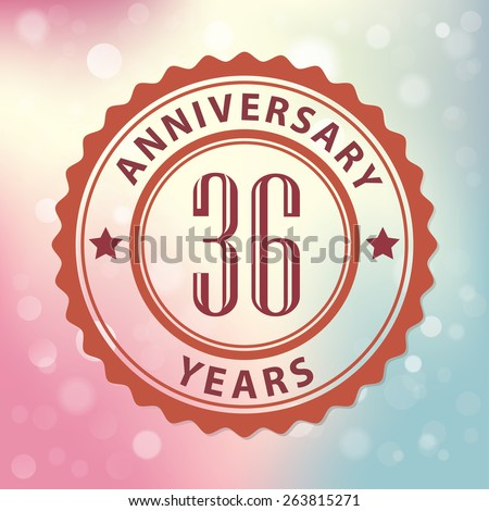 """36 Years Anniversary"" - Retro style seal, with colorful bokeh background EPS 10 vector - stock vector"