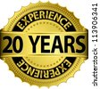 20 years experience golden label with ribbon, vector illustration - stock vector