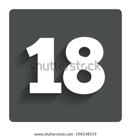 18 years old sign. Adults content icon. Gray flat button with shadow. Modern UI website navigation. Vector