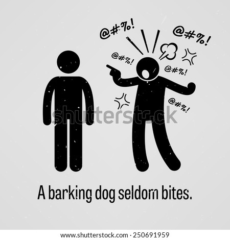 A Barking Dog Seldom Bites - stock vector