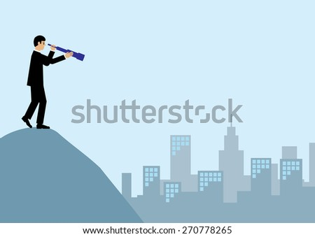 A businessman on top of a mountain, looking through a telescope for new business in the city.