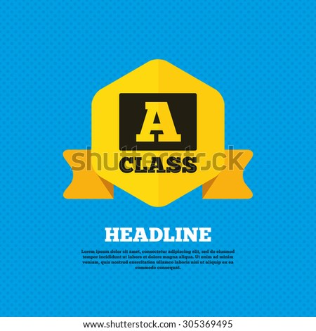 A-class icon. Premium level symbol. Energy efficiency sign. Yellow label tag. Circles seamless pattern on back. Vector