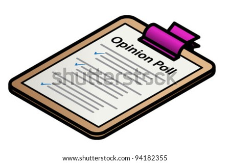 A clipboard with a form - Opinion Poll.