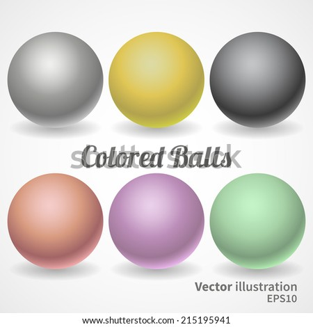 A collection of balls of different colors and lighting for your design.  - stock vector