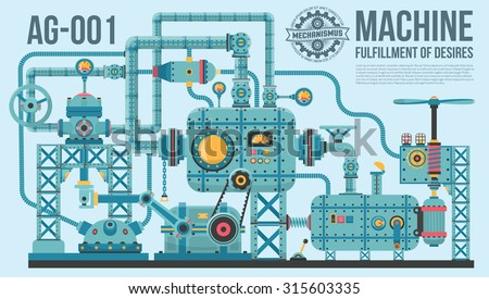 A complex industrial machine of pipes, cables, motors, buttons, gauges, pumps and so on. The machine of wish fulfillment. - stock vector