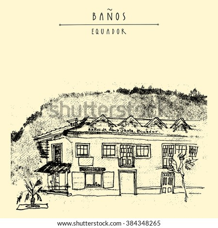A corner shop in an old historic building in Banos de Agua Santa, Equador, South America. Mountain on the background. Vintage hand drawn postcard - stock vector