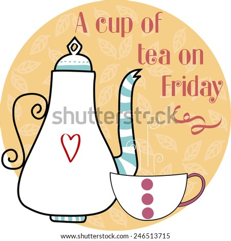 A cup of tea every day - stock vector