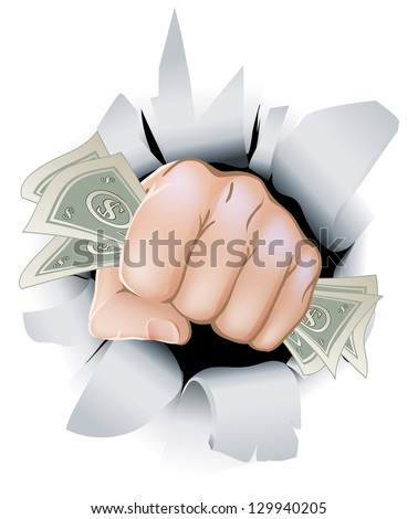 A fist full of paper money money, dollars, smashing through the background, or wall. - stock vector