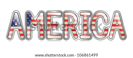 """A graphical depiction of the word """"America"""" with an american flag pattern. Eps 10 Vector. - stock vector"""