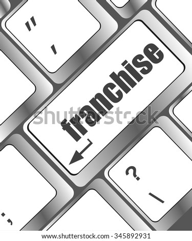 A keyboard with a key reading franchise - business concept  vector illustration
