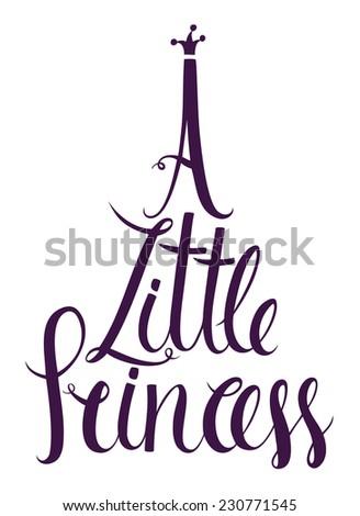 A Little Princess lettering design card - stock vector