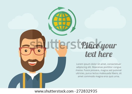 A Man pointing the global icon. A contemporary style with pastel palette, light blue cloudy sky background. Vector flat design illustration. Horizontal layout with text space on right part. - stock vector