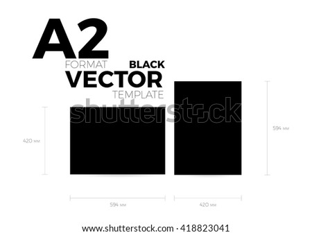 A2 page format black vector eps10 template. vertical and horizontal orientation design with A2 format size. Vector editable black page template - stock vector