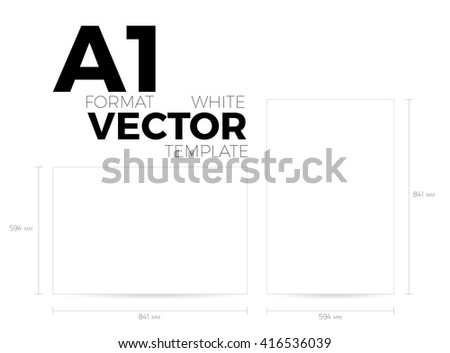 A1 page format white vector eps10 template. vertical and horizontal orientation design with A1 format size. Vector editable white page template - stock vector