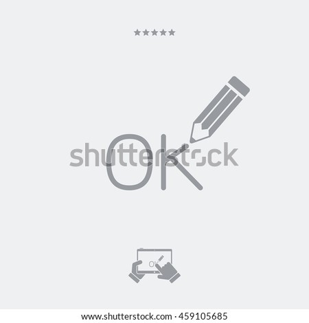 "A Pencil writes ""ok"" - stock vector"