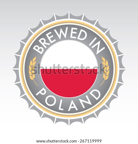 A Polish beer cap crest in vector format. The bottle cap features the Polish flag flanked by two golden wheat icons. - stock vector