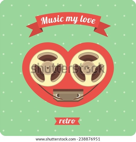 a poster with a heart inside which plays the music of love reel tape recorder in retro style - stock vector