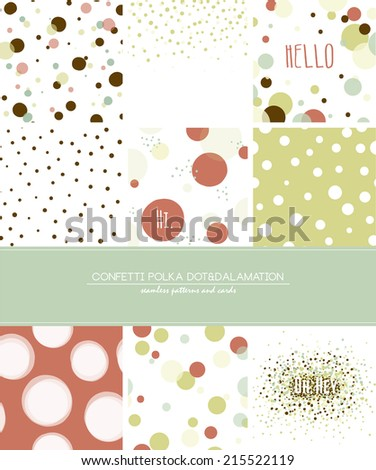 A set of 9 Confetti, Polka Dot and Dalmatian seamless patterns and greeting cards with space for your text. Pastel trendy style.  - stock vector