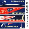 A set of Retro Space Web Banner Illustrations - stock photo