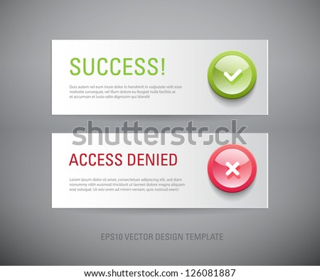 A set of vector interface dialog / notification message boxes - success, access denied, with plastic round glossy icons