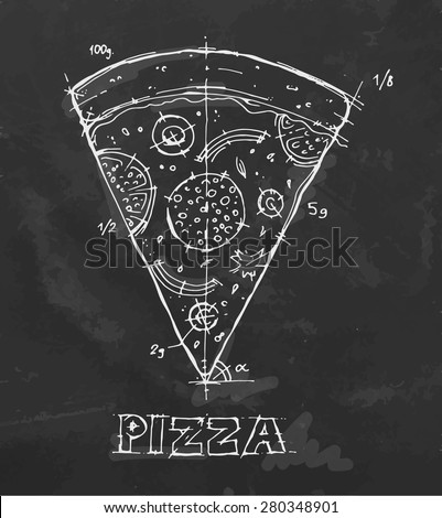 A slice of pizza drawn in chalk on a blackboard. Vector illustration. - stock vector