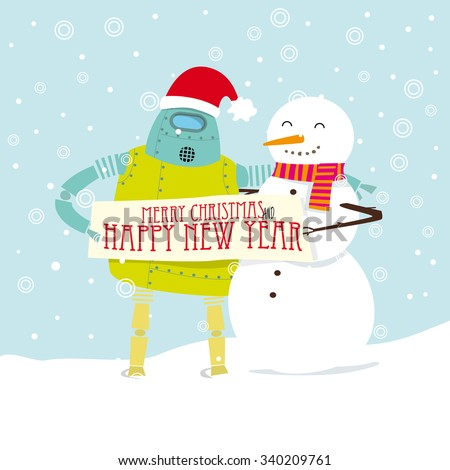 A snowman and a robot with Santa Claus hat holding a Merry Christmas and happy new year banner  - stock vector