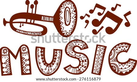 A trumpet with flying music notes and music word in decorative style. Vector illustration.