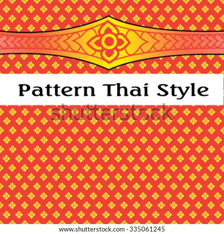 A vector illustration for Pattern Thai style - stock vector
