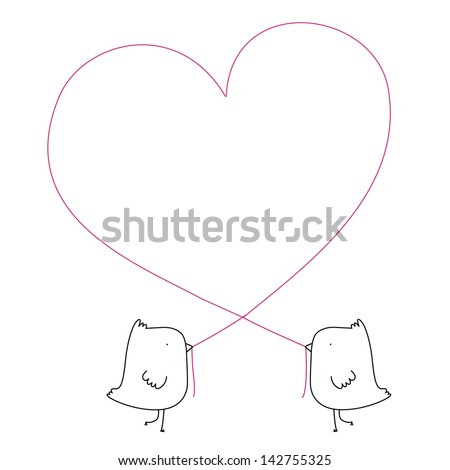 A vector illustration of two cute birds creating a heart with a piece of string. All Layers grouped for easy editing. No transparencies or blends used. - stock vector
