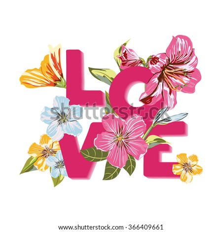 A Vector of Flowers and inscription Love on isolated background. Vector Colorful blooming branches. Bouquets Flower composition for your design Valentines Day, Wedding invitations and etc - stock vector