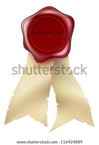 A Wax Seal with the word Guaranteed embossed on it and paper scroll ribbons - stock vector