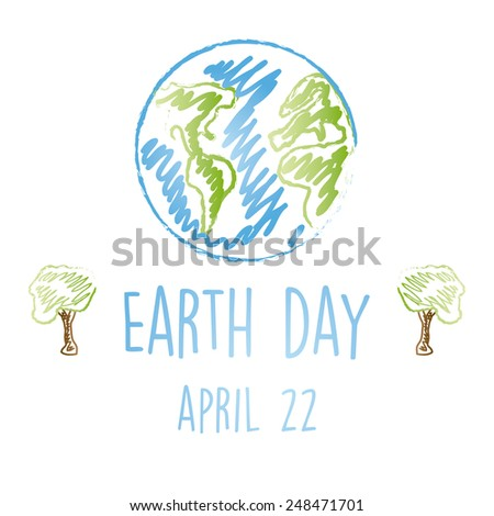 a white background with a children sketch of earth, text and a pair of trees - stock vector