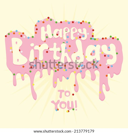 a white background with some text and pink cream for birthday - stock vector