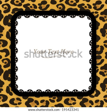 A yellow and brown leopard spotted frame with a dark lace trim. Eps 10 Vector. - stock vector