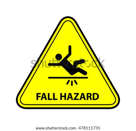 A yellow warning triangle sign: Fall Hazard
