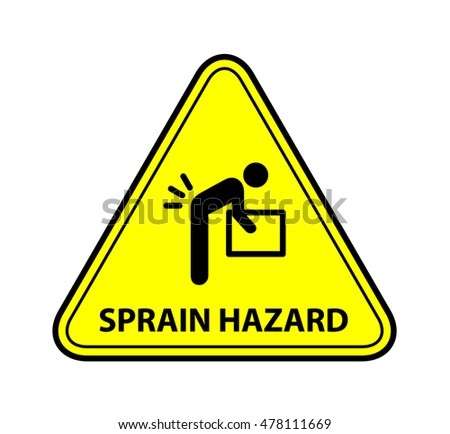 A yellow warning triangle sign: Lifting Back Sprain Hazard
