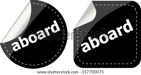 aboard word black stickers set icon button vector illustration - stock vector
