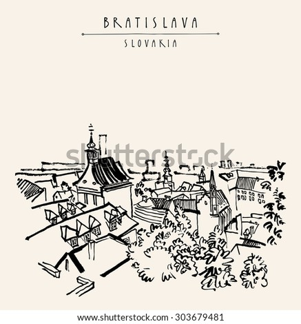 Above view of Bratislava, Slovakia, Europe. Vector artistic illustration. Travel postcard template with Bratislava, Slovakia hand lettering. Retro style sketch. Belfry, roofs, trees, sky