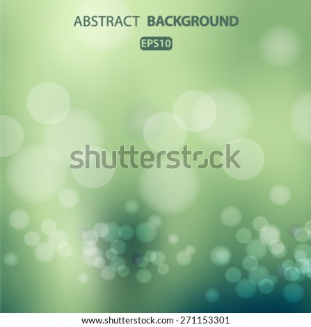Abstract background aqua with bokeh effect. Vector EPS 10 illustration. - stock vector