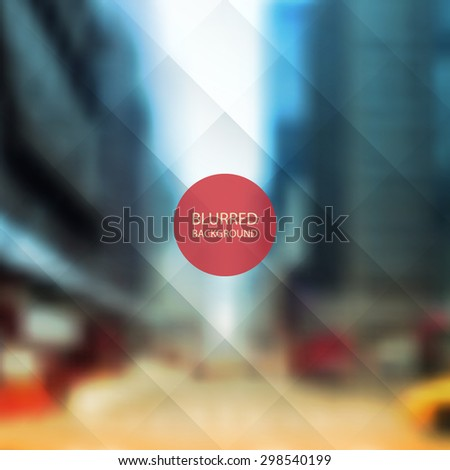 Abstract Background - Blurred Image - Street of New York City - stock vector