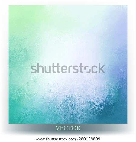 abstract background vector blue and green spring colors with blank white or beige center and bright grunge textured border, fun cheerful background design for brochure or website graphic art designs - stock vector