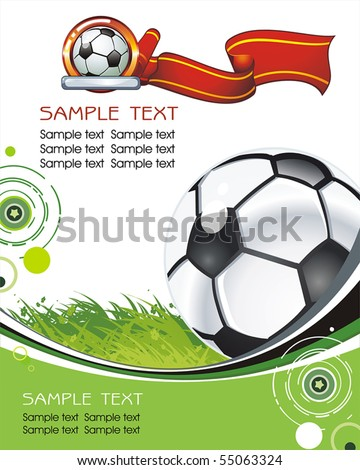 Abstract background with Soccer ball on field. Vector Classical football poster for design. Beautiful illustration with Place for your text. - stock vector