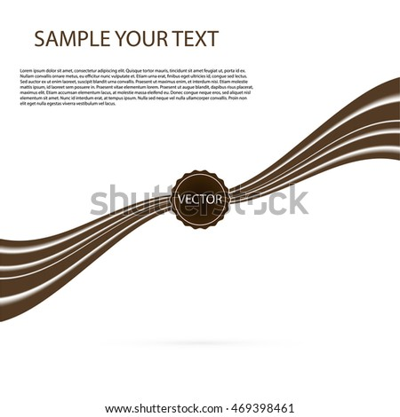 Abstract black chocolate background , brown abstract satinon white Vector illustration