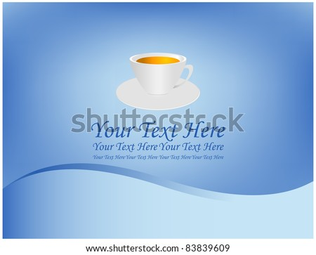 Abstract blue background with on it a cup of tea and a saucer - stock vector