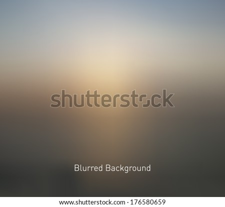 Abstract blur unfocused style background, blurred wallpaper design  - stock vector